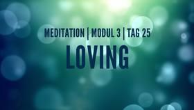 Yoga Video Modul 3, Tag 25: Meditation mit Fokus Loving