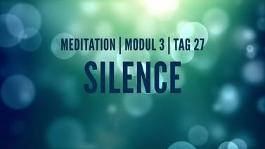 Yoga Video Modul 3, Tag 27: Meditation mit Fokus Silence