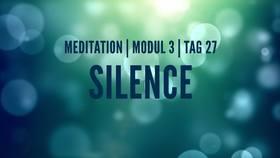 Yoga Video Modul 3, Tag 27: Meditation mit Fokus Silence