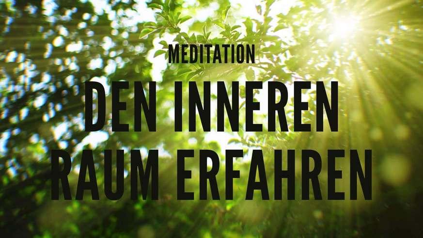 Yoga Video Meditation: Den inneren Raum erfahren