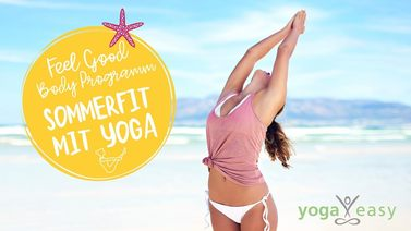 Yoga Video Feel Good Body Programm - Sommerfit mit Yoga